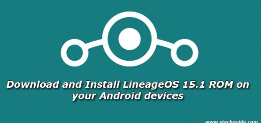 Download and Install LineageOS 15.1 ROM on your Android devices
