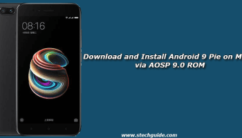 Download and Install Android 9 Pie on Nexus 5X via AOSP 9 0 ROM