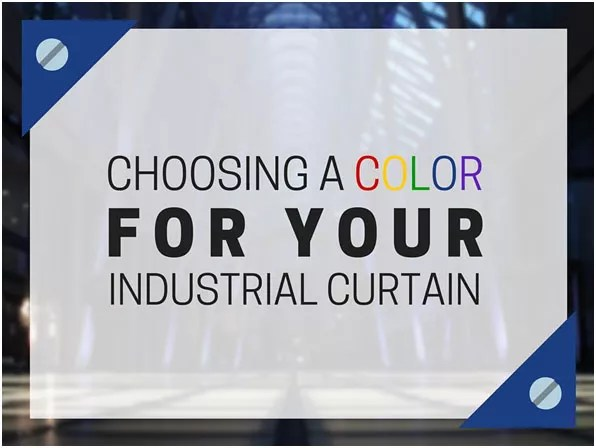 choosing-color-for-your-industrial-curtain