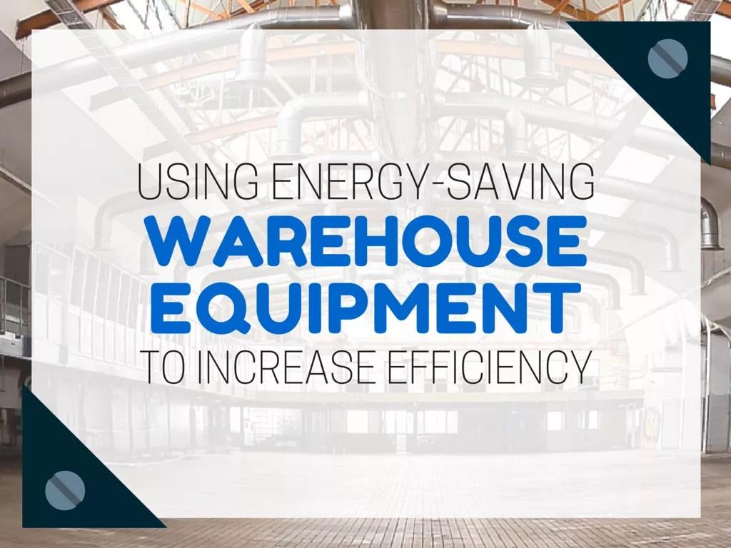 energy_saving_warehouse_equpiment