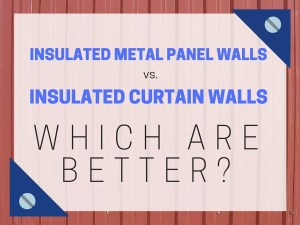 insulated metal panel walls vs curtains