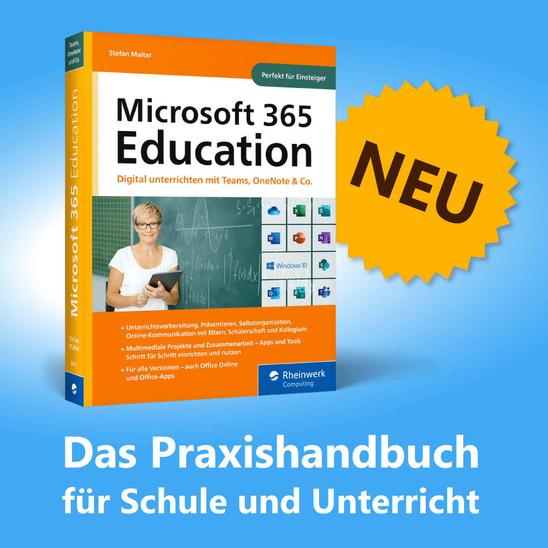 Microsoft 365 Education - Praxishandbuch