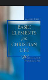 Basic Elements of the Christian Life (volume 3)