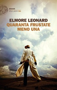 """Copertina di """"Quaranta Frustate"""" di Elmore Leonard"""