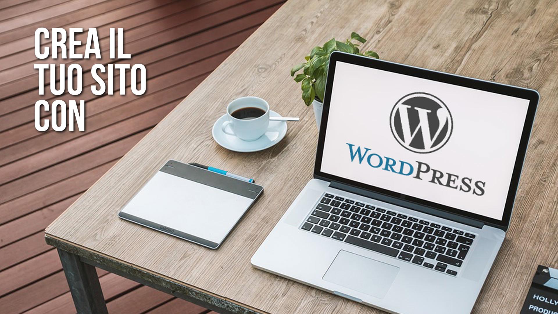Crea il tuo sito con WordPress, il CMS più diffuso al mondo