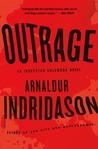 Outrage (Reykjavík Murder Mystery #9) by Arnaldur Indriðason