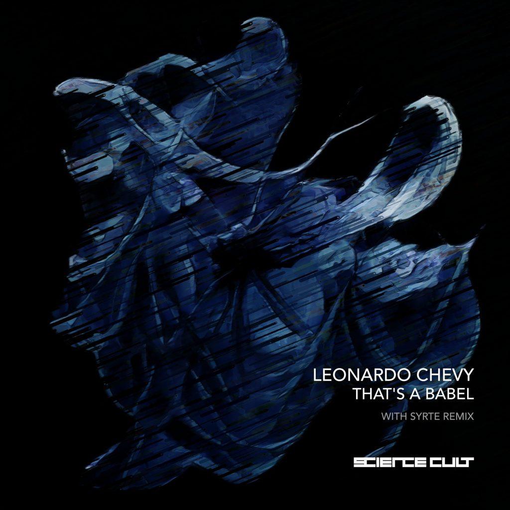 Leonardo Chevy – That's a Babel (Syrte Remix)