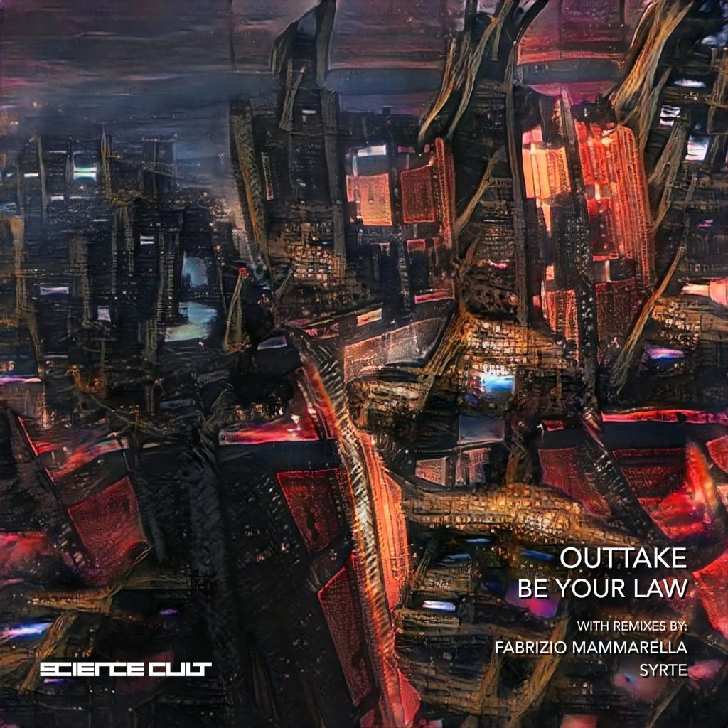 Outake – Be Your Law (Syrte Remix)