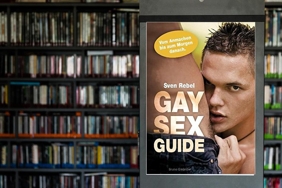 Gay Sex Guide • Vom Anmachen bis zum Abspritzen