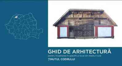 Ghid de arhitectura Ținutul Codrului