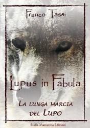 Lupus in Fabula di Franco Tassi, libri sulla Natura e l'Ecologia e gli Animali