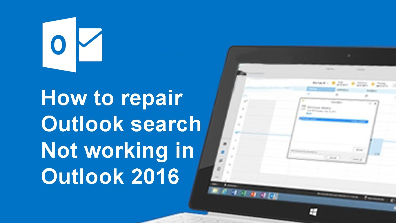 How To Fix Outlook Search Problems