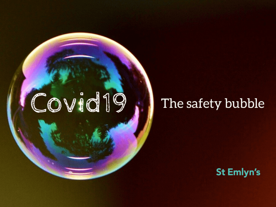 COVID-19 The Safety Bubble