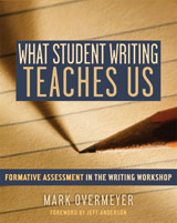 What Student Writing Teaches Us