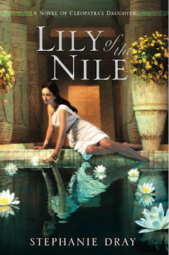 Cover for Lily of the Nile, by Stephanie Dray