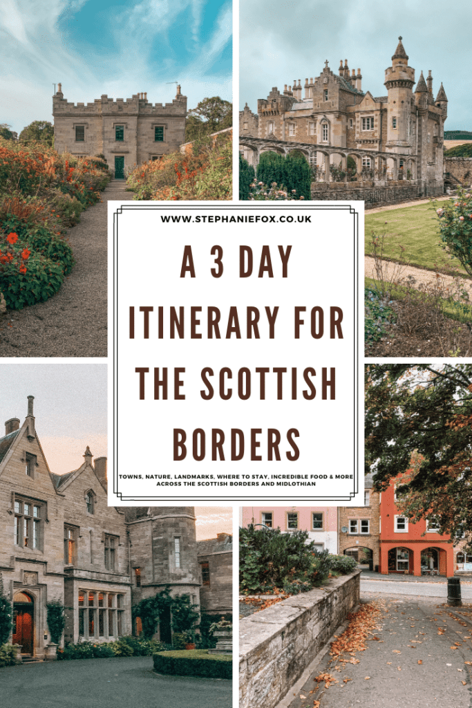 An itinerary for 3 days in the Scottish Borders
