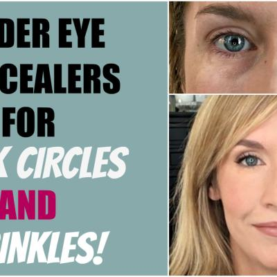 Under Eye Concealer for Mature Skin and Dark Circles!