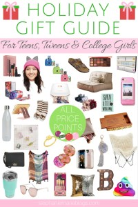 holiday gift guide for girls | holiday gift guide for teens | tween christmas gifts | teen christmas gifts | christmas gifts for college girls | christmas gifts for teenage girls | christmas gifts for tweens