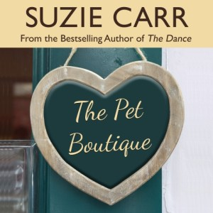 The Pet Boutique by Suzie Carr, Narrated by Stephanie Murphy
