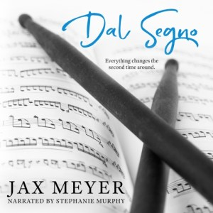 Dal Segno by Jax Meyer Narrated by Stephanie Murphy