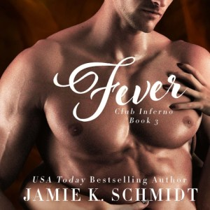Fever: Club Inferno, Book 3 Audiobook – by Jamie K. Schmidt, Narrated by Stephanie Murphy
