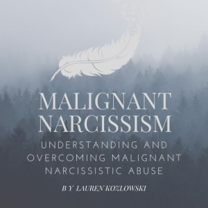 Audiobook - Malignant Narcissism by Lauren Kozlowski, Narrated by Stephanie Murphy