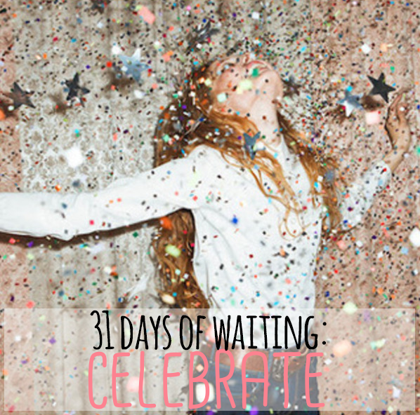 31 days of waiting // stephanieorefice.net