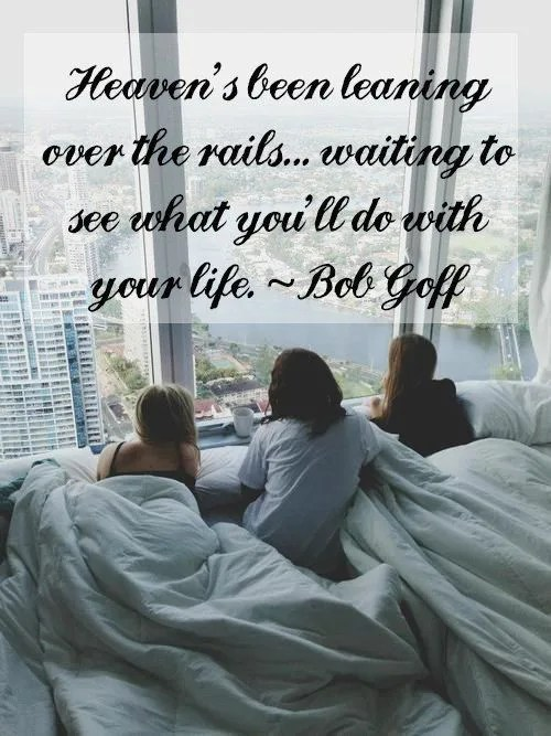Bob Goff quote // Love Does // stephanieorefice.net