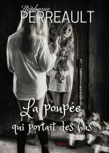 Couverture d'ouvrage: La poupée qui portait des bas