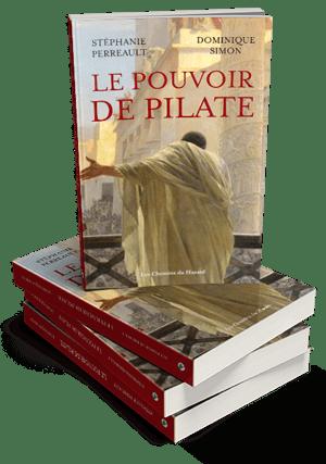 Le pouvoir de Pilate par Stéphanie Perreault et Dominique Simon