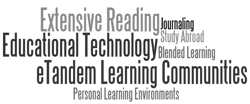"Educational Technology, Blended Learning, Personal Learning Environments (PLE), Computer Mediated Communication (CMC,) eTandem Learning Communities ""Bring your own device"" learning (BYOD) Extensive Reading Student Content Creation Study Abroad"