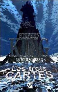 Tour Sombre 2 - les trois cartes