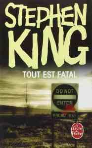 Tout est fatal stephen king couverture