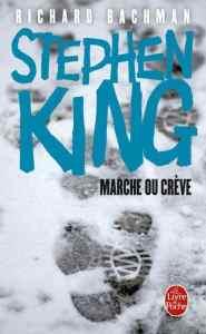 Marche ou Crève stephen king couverture