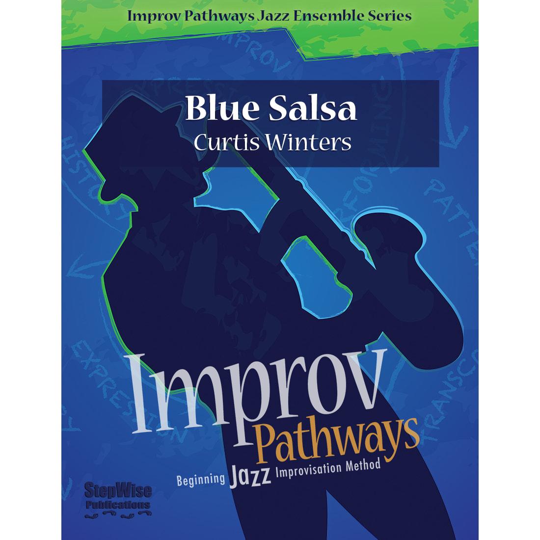 Blue Salsa For Jazz Ensemble