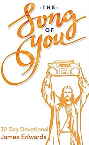 The Song of You: 30 Day Devotional