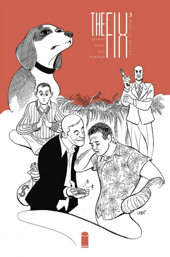 The Fix, volume 3, collecting issues 9-12 of the Image Comics crime/comedy series.