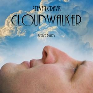 Cloudwalker - new 17 Track Album by Steven Cravis