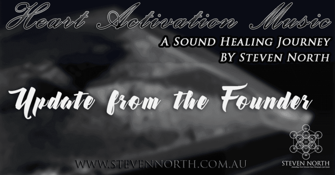 Update on Heart Activation Music by Steven North