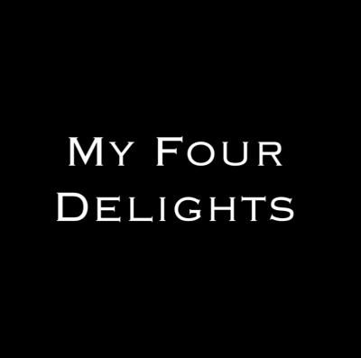 My Four Delights - Steven Shomler