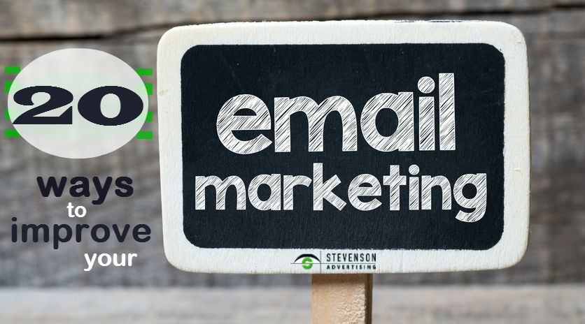 Improve email marketing with Stevenson Advertising