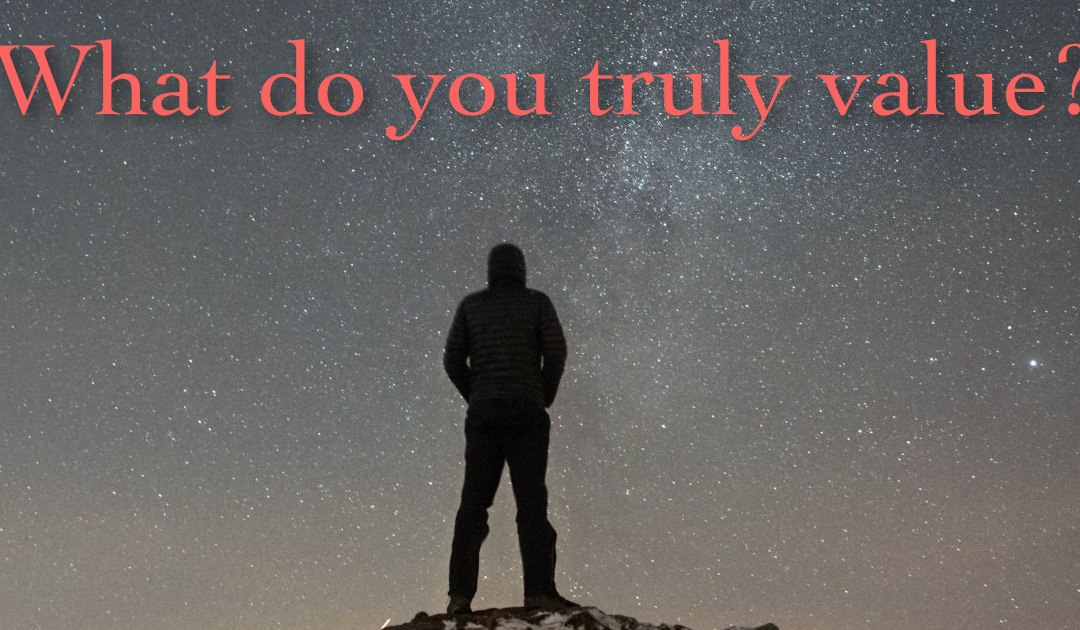 How to Live Your Values (no, you don't really care)