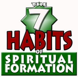 7 habits of spiritual formation
