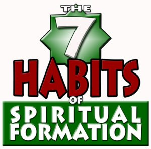 7 habits of spiritual formation