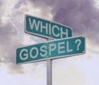 Which Gospel Do You Need?