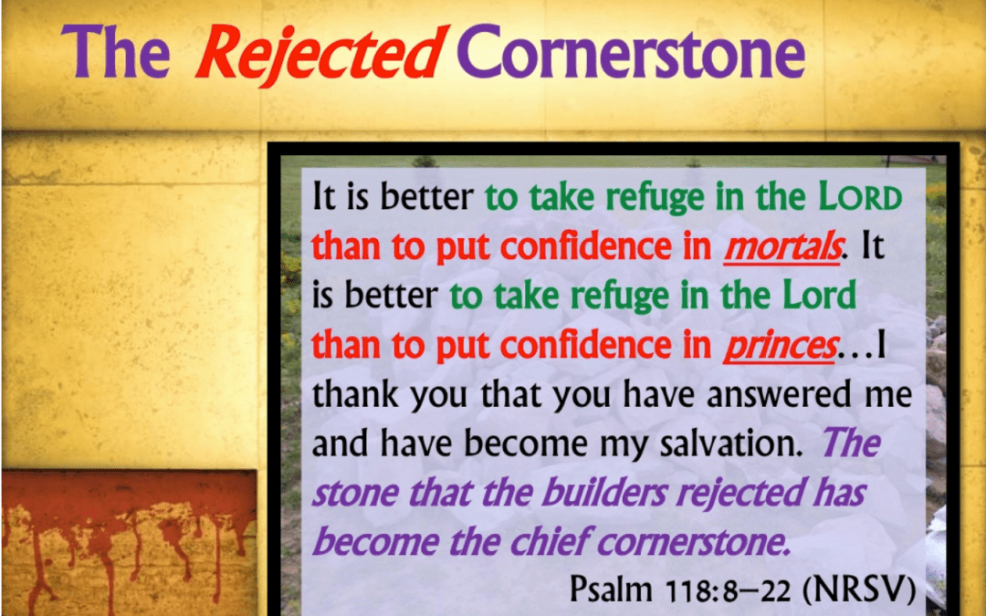 Rejected Stone | A Sermon for Lent 3 from Mark 12:1-12