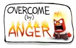 Overcome (by) Anger