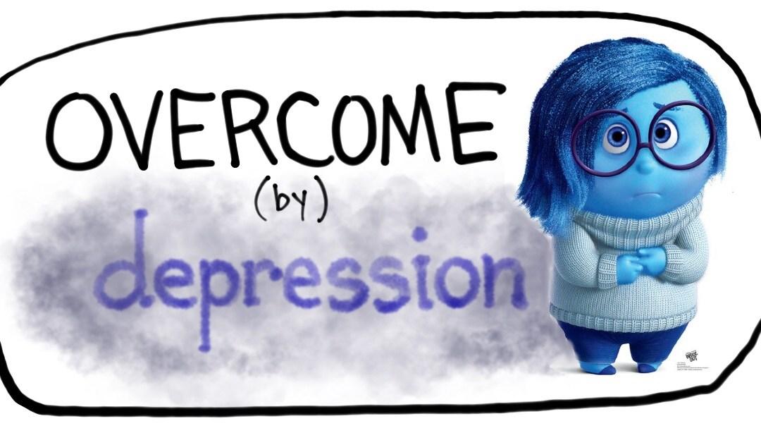 Overcome (by) Depression
