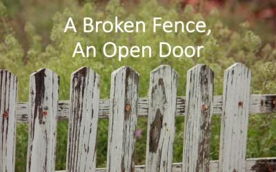 Broken Fence, Open Door | A Sermon for Trinity Sunday 2019