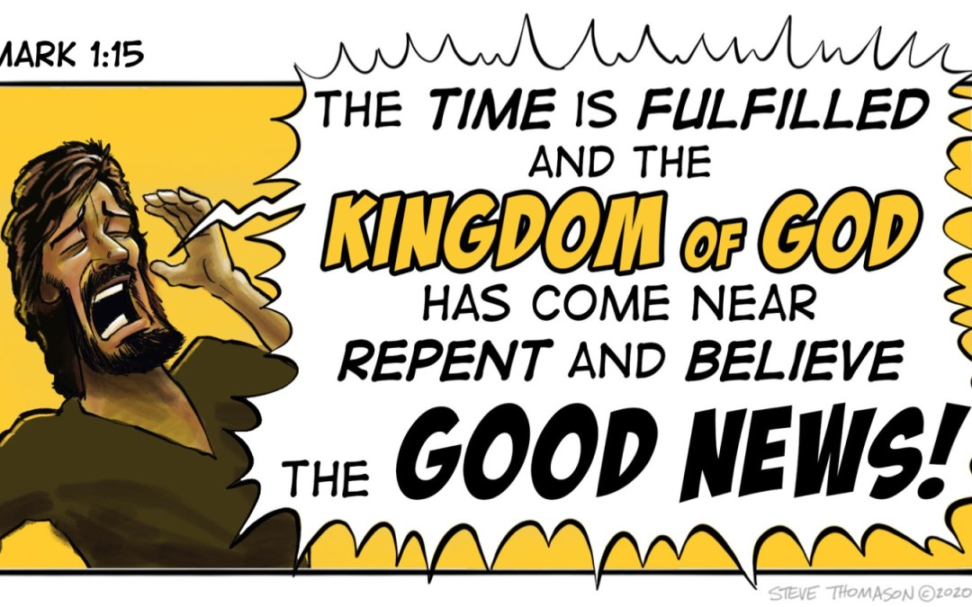 Repent and Believe the Good News | Mark 1:15
